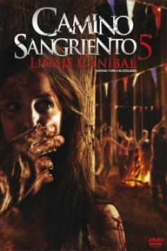 Poster Camino Sangriento 5: Linaje Can�bal (Km. 666 V)