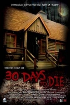 Poster 30 Days to Die