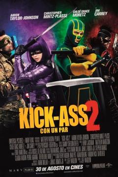 Poster Kick Ass 2: Con un Par