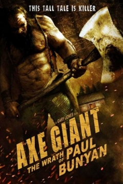 Poster Axe Giant: The Wrath of Paul Bunyan