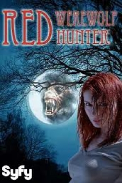 Poster Red: Werewolf Hunter