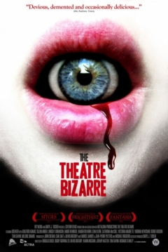 Poster The Theatre Bizarre
