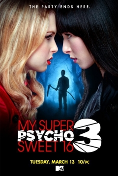 Poster My Super Psycho Sweet 16: Parte 3