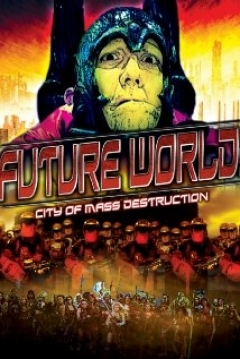 Poster Future World: City of Mass Destruction
