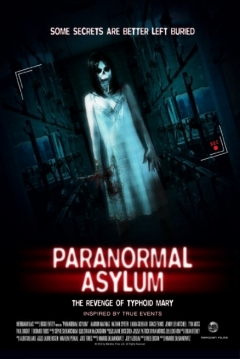 Poster Paranormal Asylum: The Revenge of Typhoid Mary