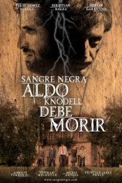 Ficha Sangre Negra: Aldo Knodell Debe Morir