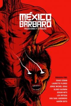 Poster México Bárbaro