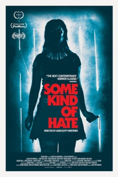 Poster Some Kind of Hate