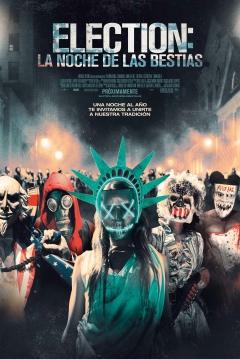 Poster Election: La Noche de las Bestias (The Purge 3)