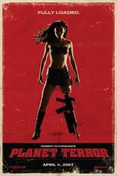 Poster Grindhouse: Planet Terror
