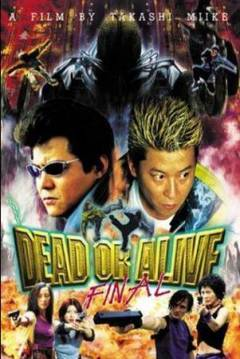 Poster Dead or Alive: Final
