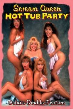 Poster Scream Queen Hot Tub Party