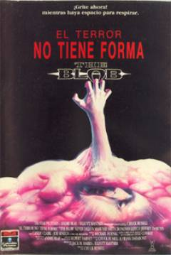 Poster The Blob: El Terror no tiene forma