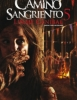 Camino Sangriento 5: Linaje Can�bal (Km. 666 V)