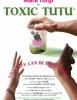estreno dvd Toxic Tutu