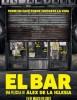 estreno  El Bar