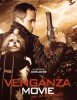Venganza Movie: Por Mi Hija Mato
