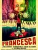 estreno  Francesca