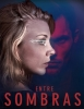 estreno  Entre Sombras