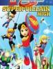 estreno  Lego DC Súper Hero Girls: Instituto de Supervillanos