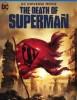 estreno  La Muerte de Superman