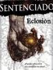 Sentenciado (Eclosión), de Jesús Gragera