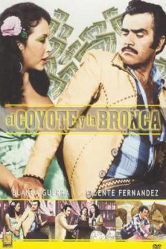 Poster El Coyote y la Bronca