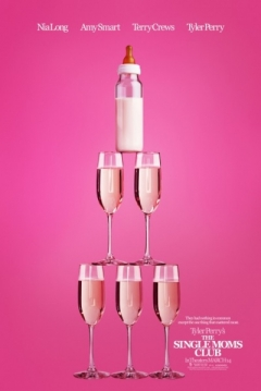 Poster Tyler Perry's The Single Moms Club