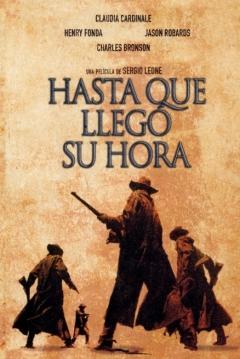 Poster Hasta que Llegó su Hora