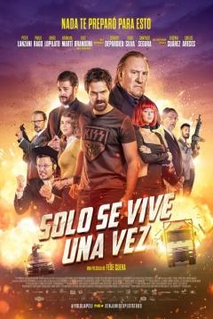 Poster Sólo Se Vive Una Vez