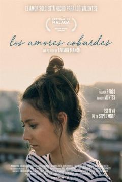 trailer de Los Amores Cobardes