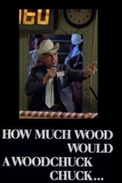 Poster How Much Wood Would a Woodchuck Chuck.