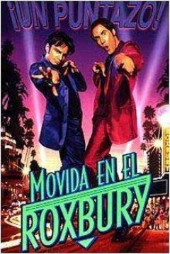 Poster Movida en el Roxbury