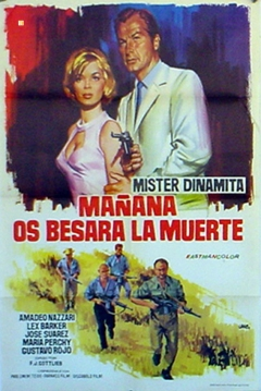 Poster Mister Dinamita, Mañana os Besará la Muerte