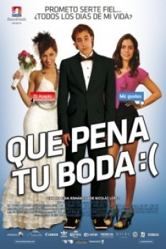 Poster Que Pena tu Boda