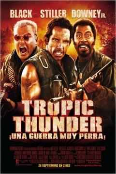 Poster Tropic Thunder: ¡Una Guerra muy Perra!