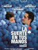 estreno dvd La Suerte en tus Manos