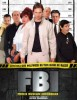 F.B.I. : Frikis Buscan Incordiar