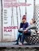 estreno  El Plan de Maggie