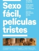 estreno dvd Sexo F�cil, Pel�culas Tristes