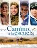estreno dvd Camino a la Escuela