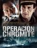 estreno  Operación Chromite