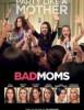 estreno  Bad Moms