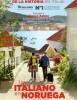 estreno  Un Italiano en Noruega