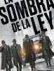estreno  La Sombra de la Ley