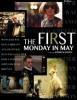 estreno  El Primer Lunes de Mayo