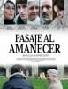 estreno  Pasaje Al Amanecer