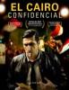 estreno  El Cairo Confidencial