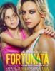 estreno  Fortunata