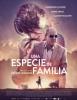 estreno  Una Especie de Familia